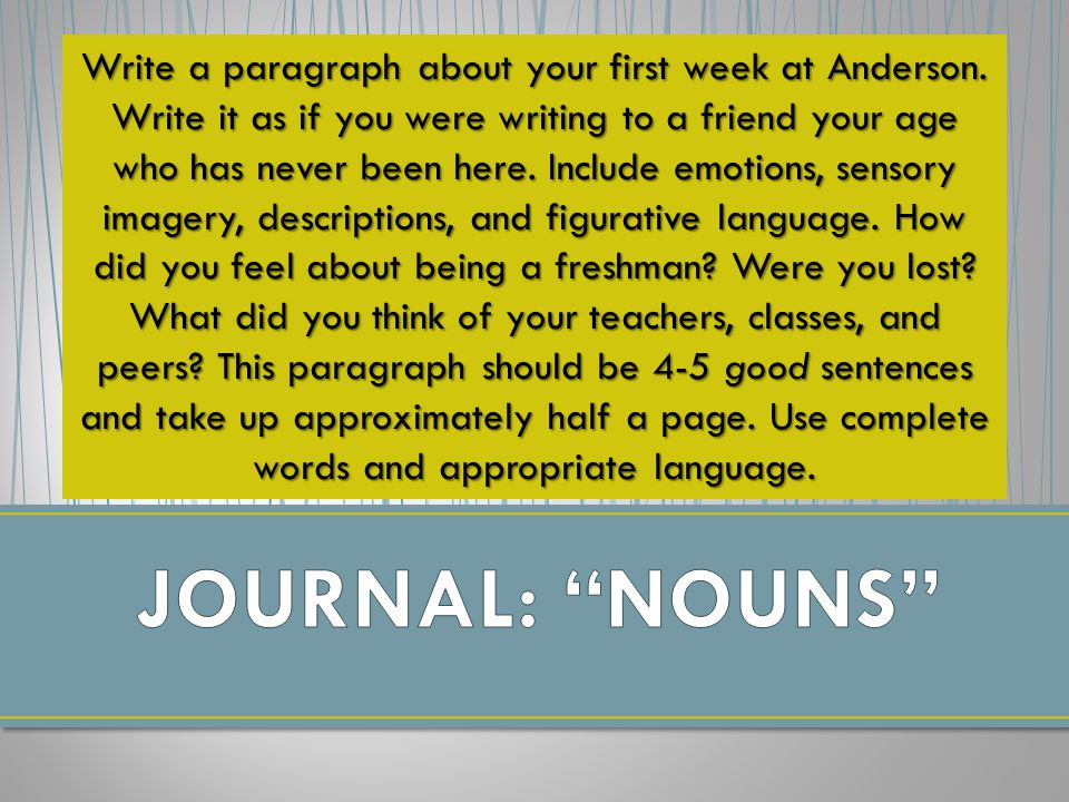 Write a paragraph about your first week at Anderson