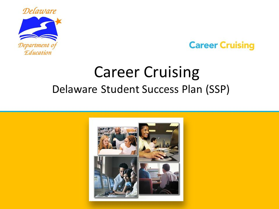 career cruising delaware student success plan ssp ppt video
