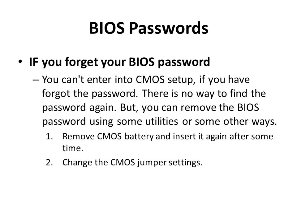 BIOS Passwords IF you forget your BIOS password