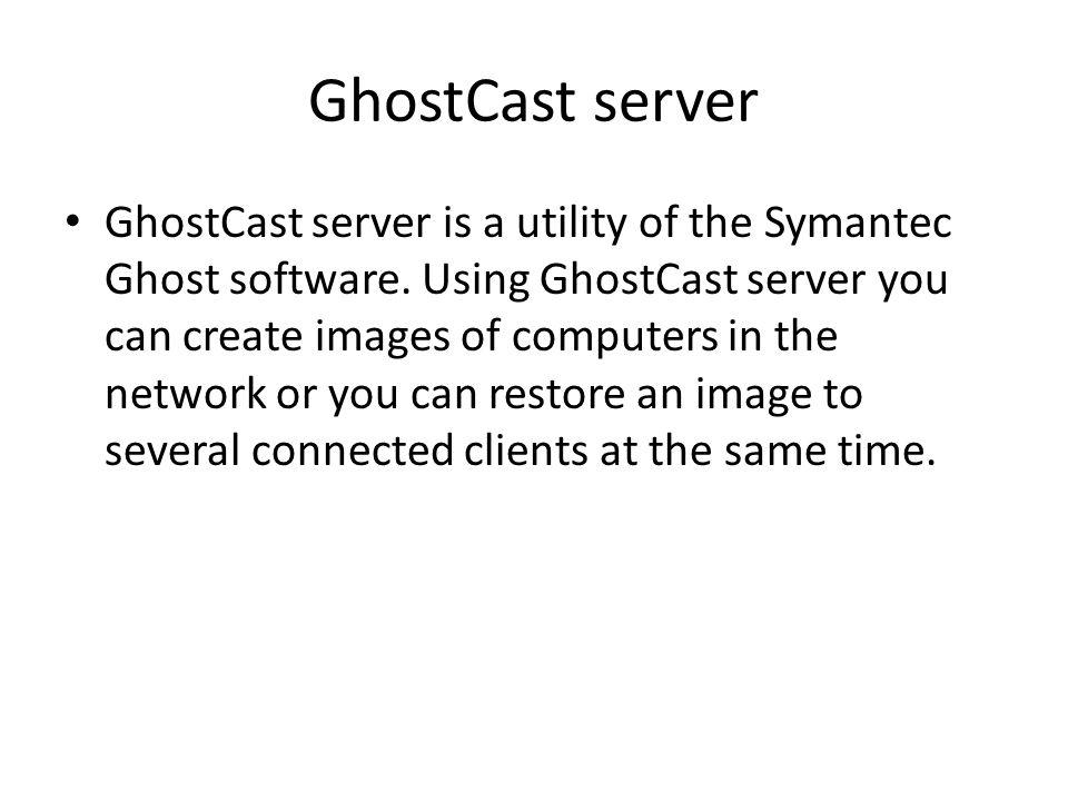 GhostCast server