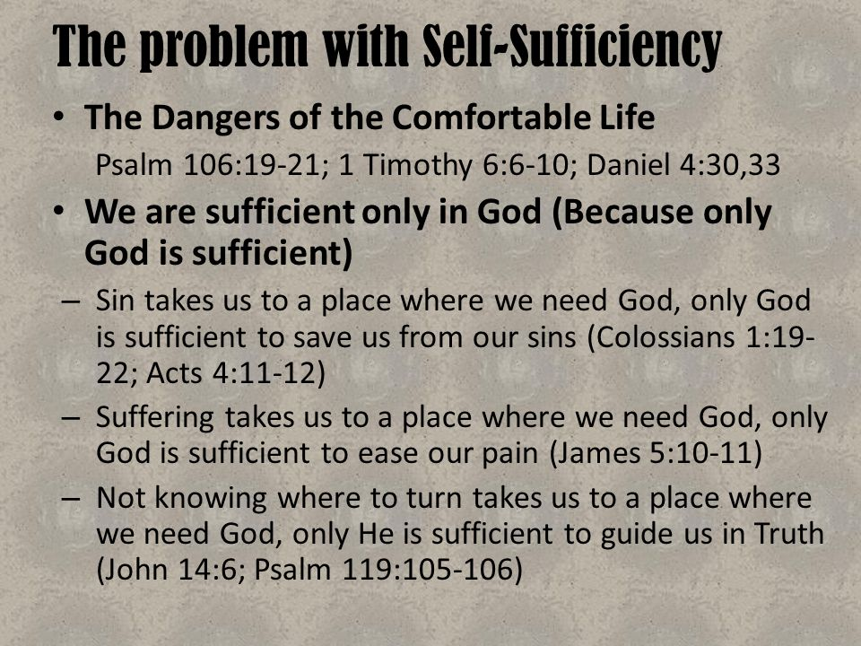 The problem with Self-Sufficiency