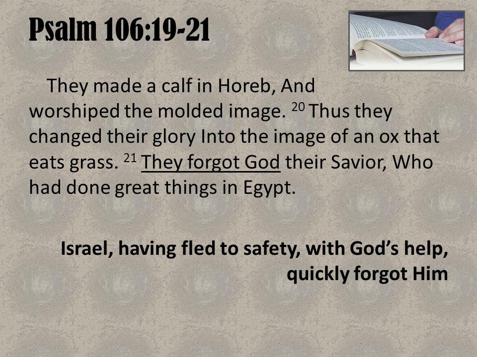 Psalm 106:19-21