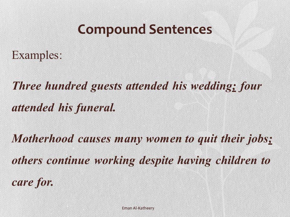 Compound Sentences Examples: