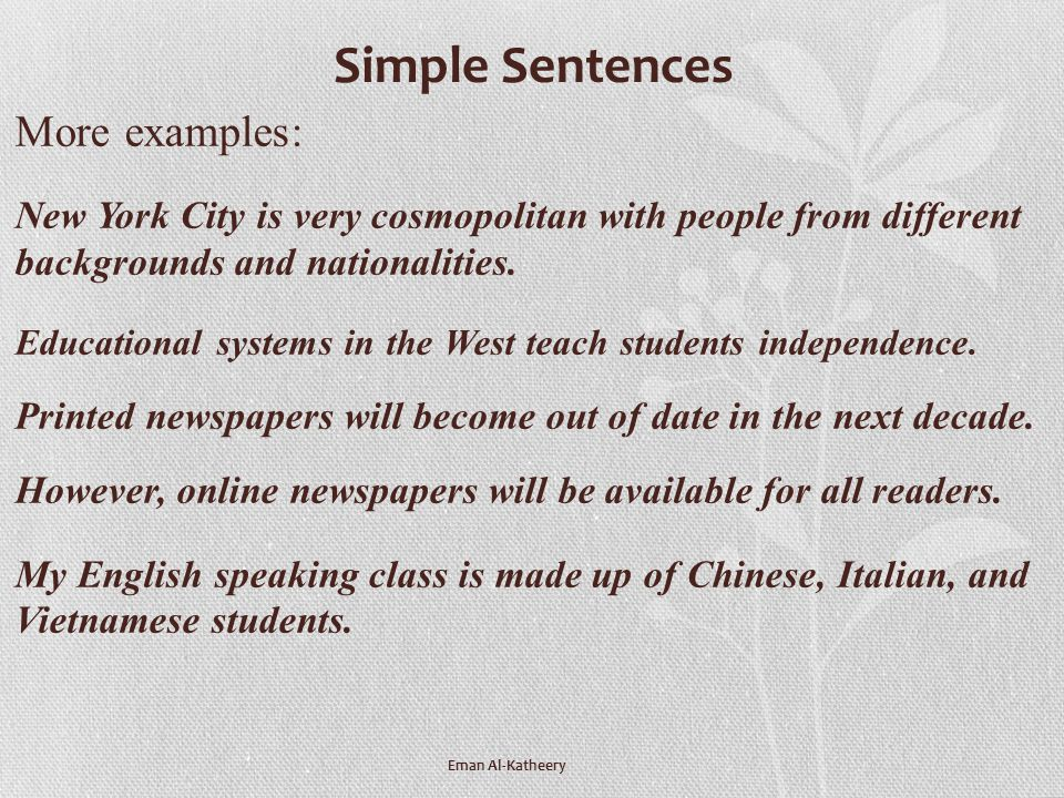 Simple Sentences More examples: