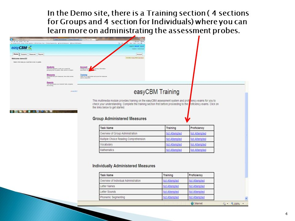 In the Demo site, there is a Training section ( 4 sections for Groups and 4 section for Individuals) where you can learn more on administrating the assessment probes.