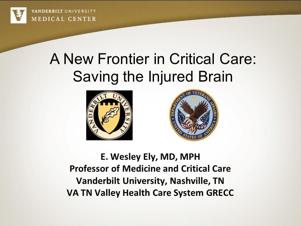 A New Frontier in Critical Care: Saving the Injured Brain