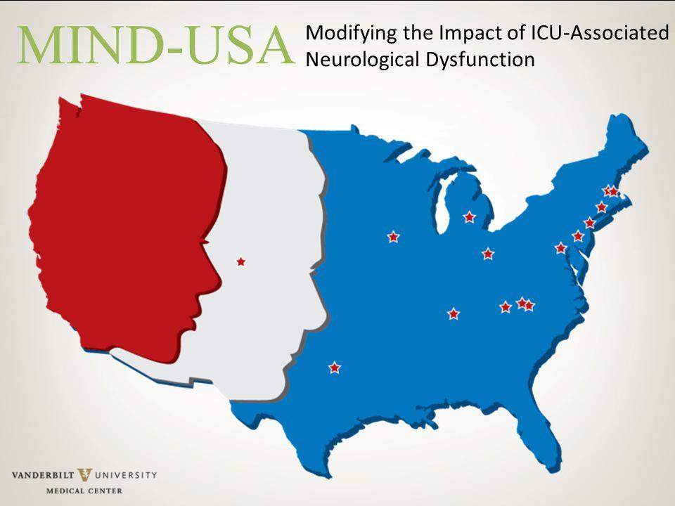 MIND-USA Modifying the Impact of ICU-Associated Neurological Dysfunction
