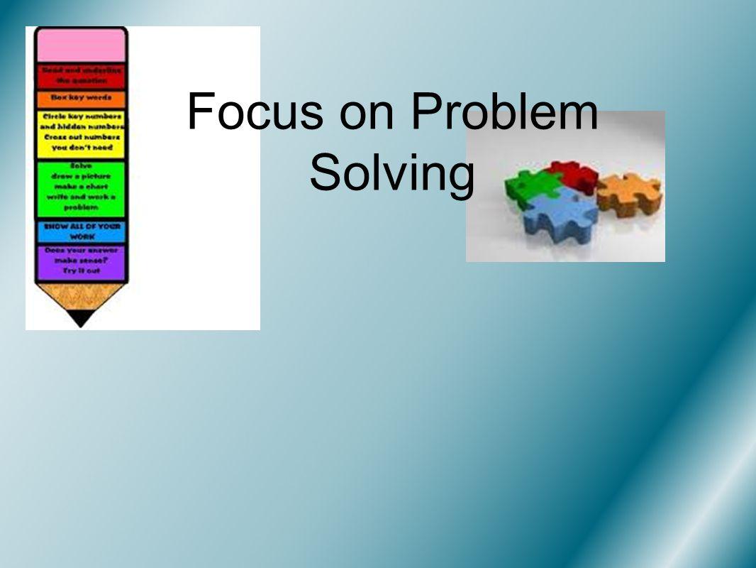 Focus on Problem Solving