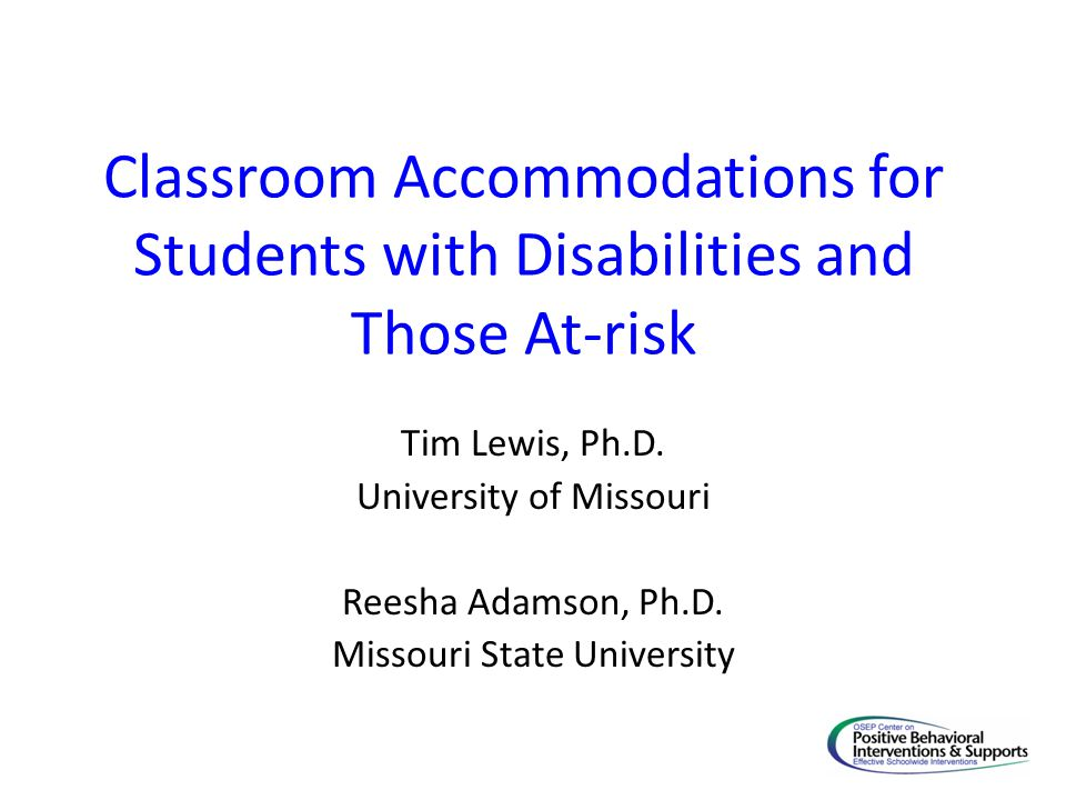 Classroom Accommodations for Students with Disabilities and Those At-risk