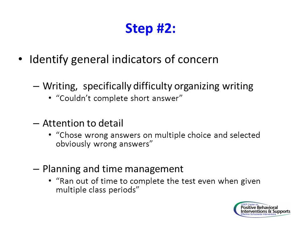 Step #2: Identify general indicators of concern