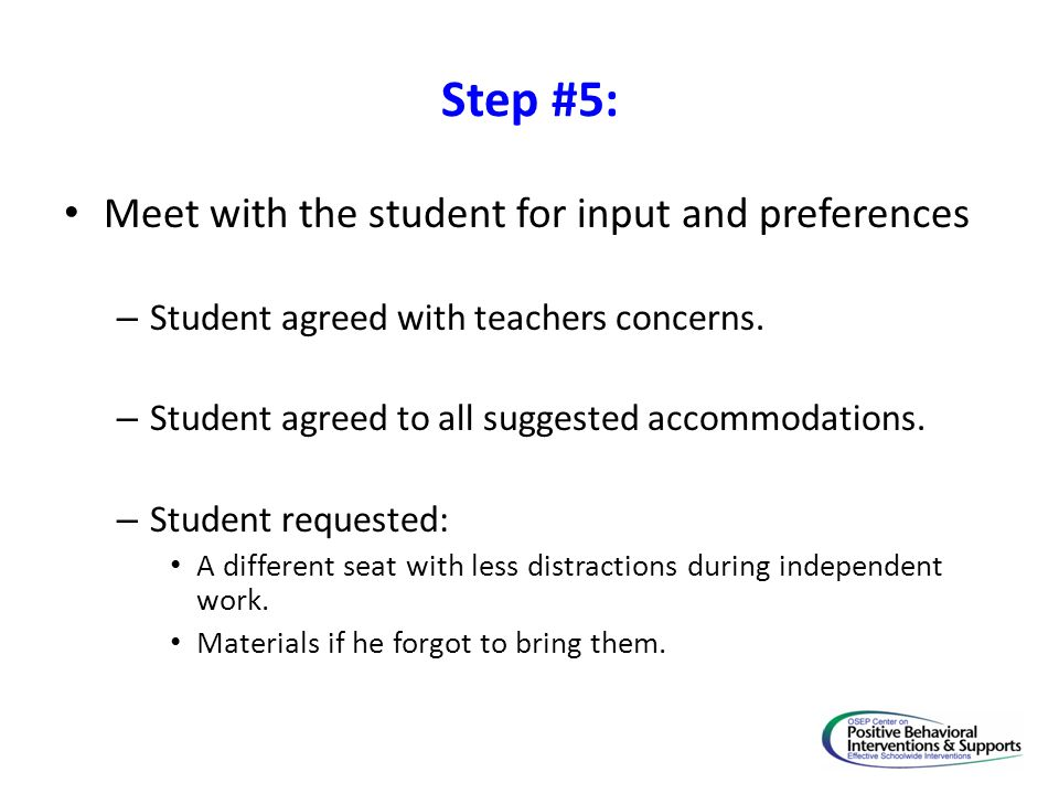Step #5: Meet with the student for input and preferences