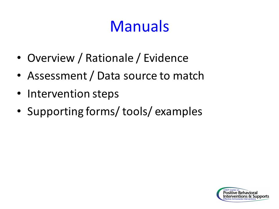 Manuals Overview / Rationale / Evidence