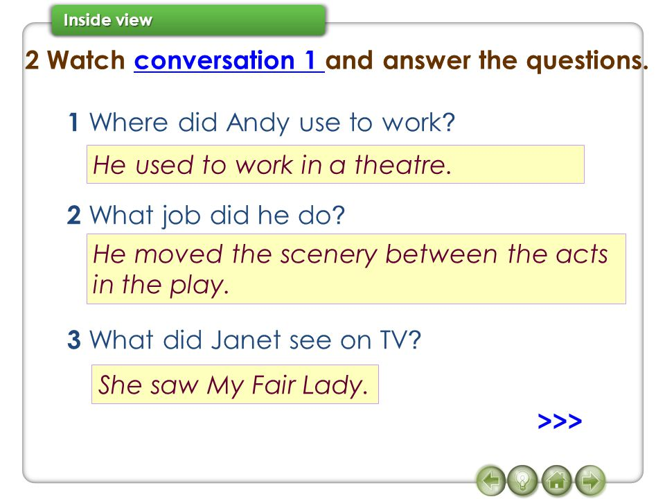 2 Watch conversation 1 and answer the questions.