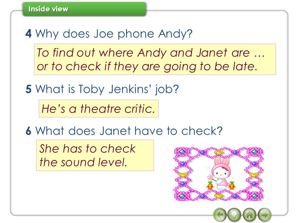 4 Why does Joe phone Andy 5 What is Toby Jenkins' job 6 What does Janet have to check