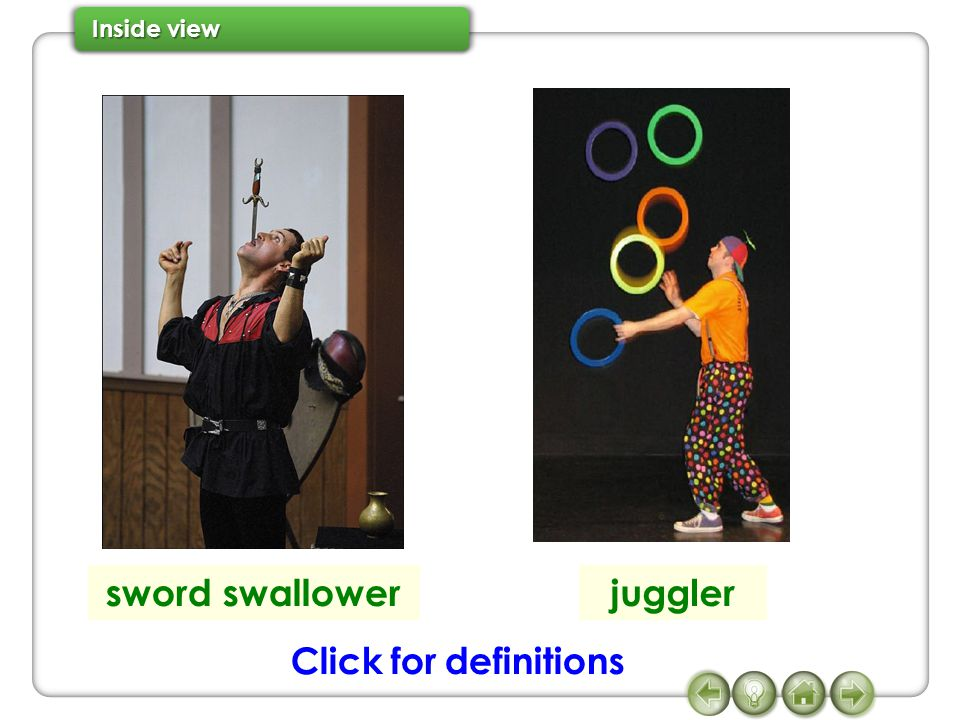 sword swallower juggler Click for definitions
