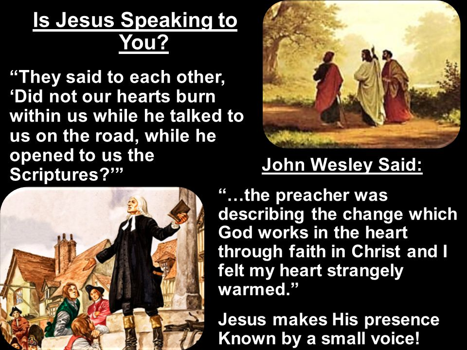 Is Jesus Speaking to You
