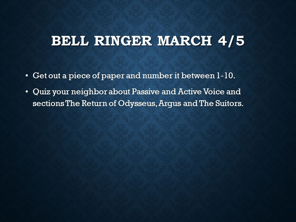 Bell Ringer march 4/5 Get out a piece of paper and number it between 1-10.