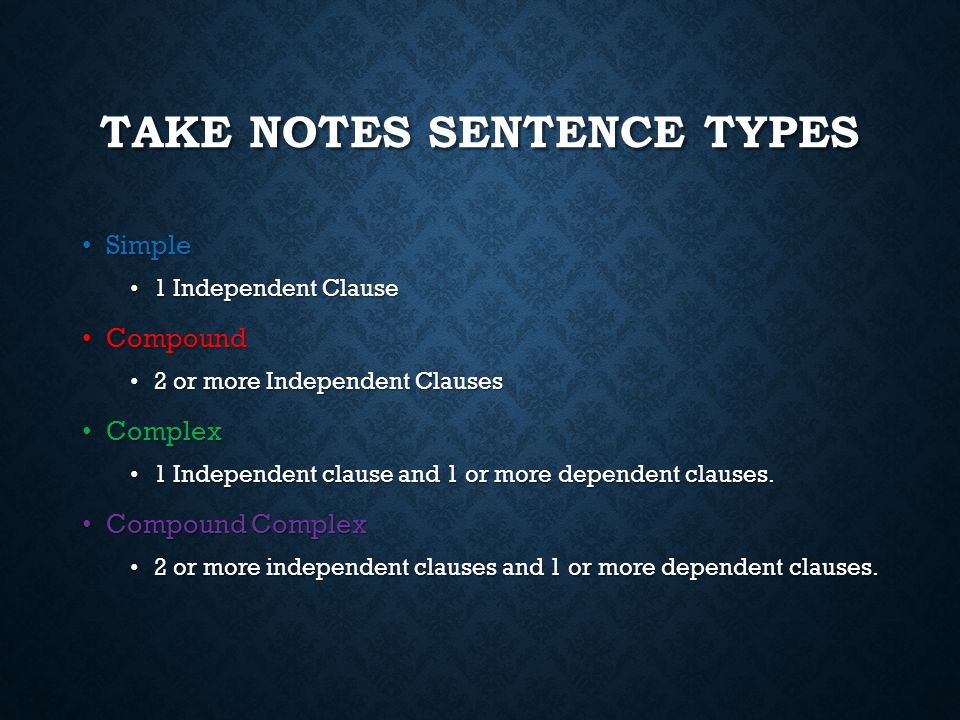 Take Notes Sentence Types