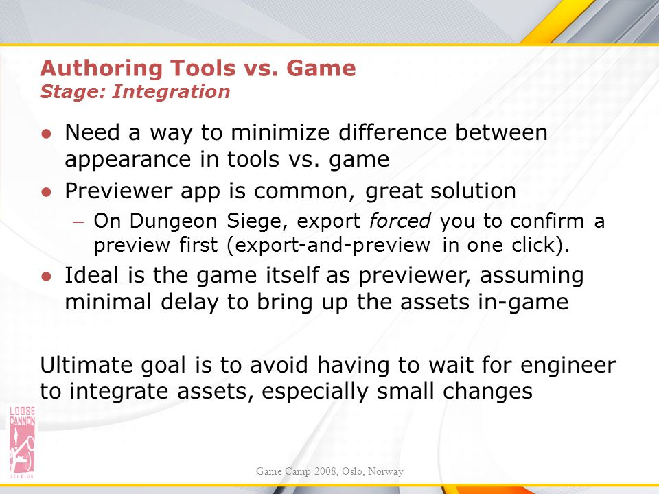 Authoring Tools vs. Game Stage: Integration