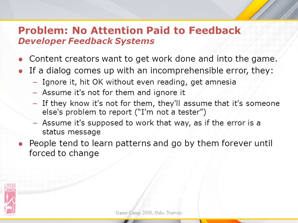 Problem: No Attention Paid to Feedback Developer Feedback Systems
