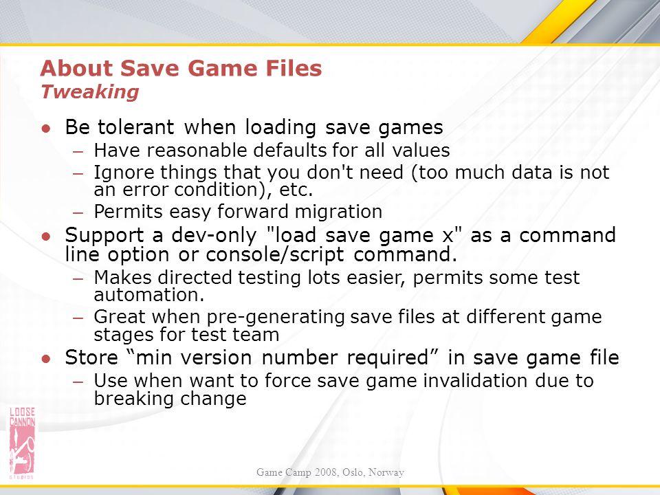 About Save Game Files Tweaking