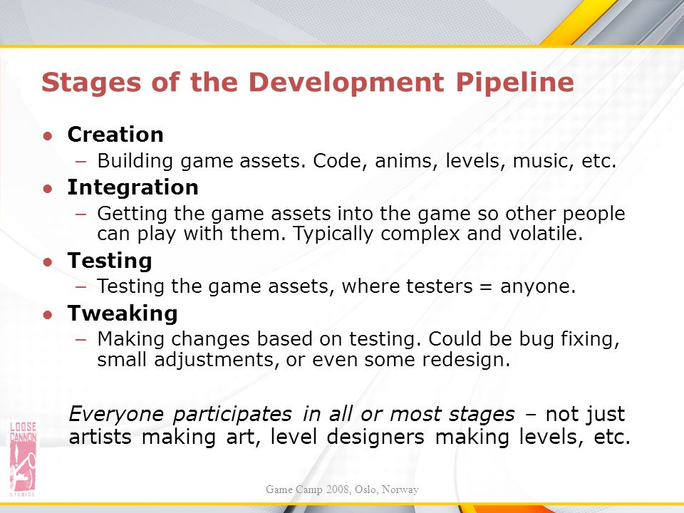 Stages of the Development Pipeline