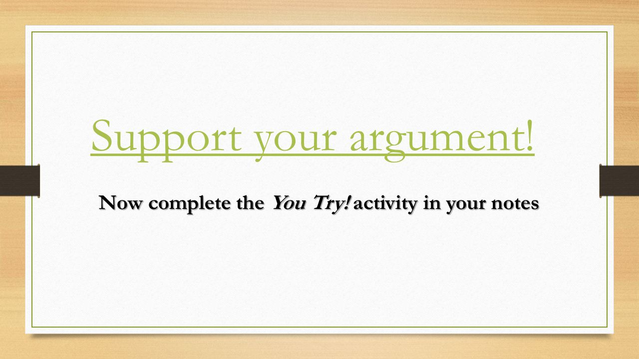 Now complete the You Try! activity in your notes