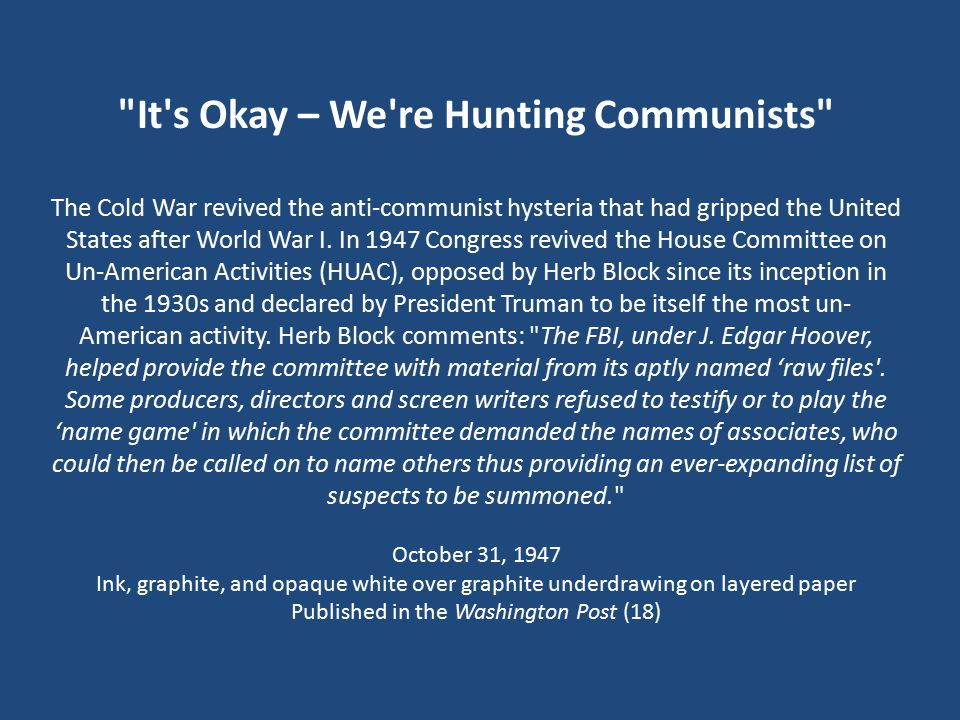 It s Okay – We re Hunting Communists