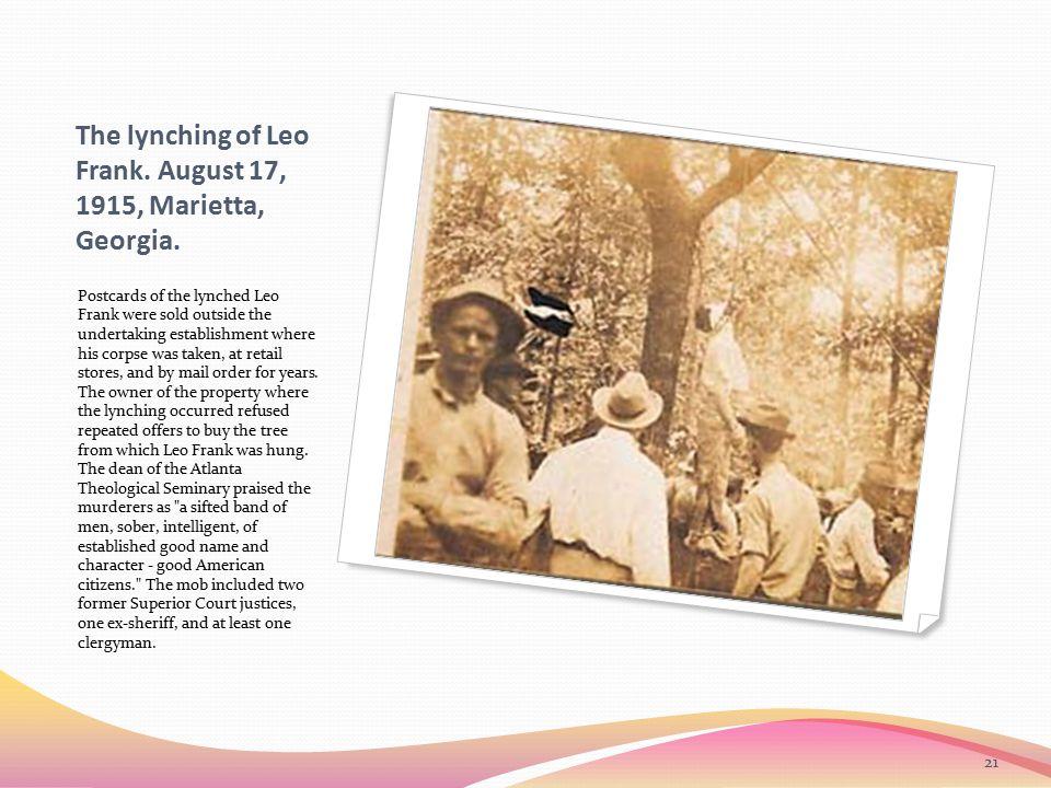 The lynching of Leo Frank. August 17, 1915, Marietta, Georgia.