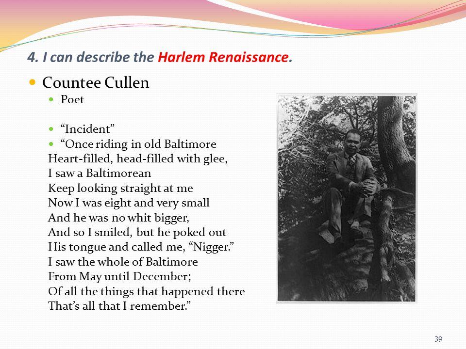 4. I can describe the Harlem Renaissance.