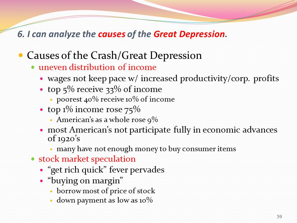 6. I can analyze the causes of the Great Depression.