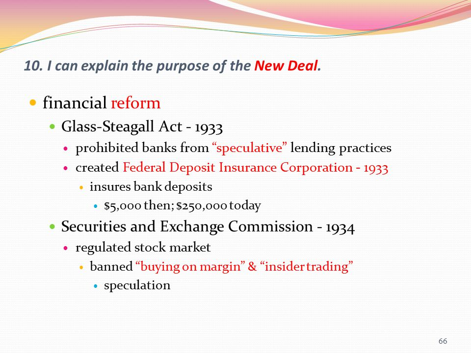 10. I can explain the purpose of the New Deal.