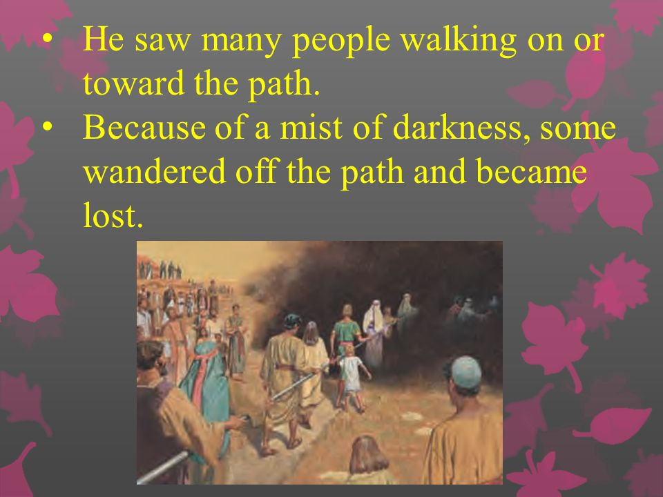 He saw many people walking on or toward the path.