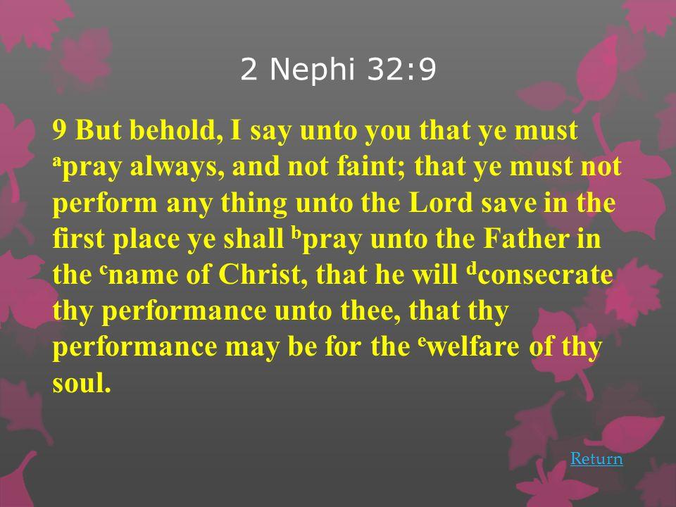 2 Nephi 32:9