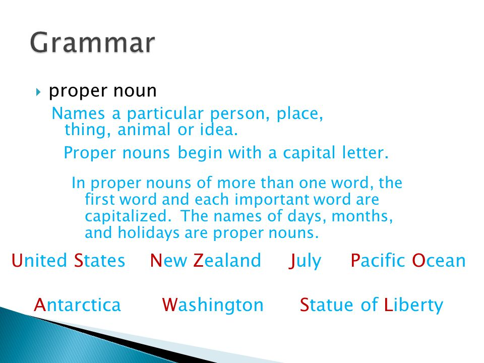 Grammar proper noun United States New Zealand July Pacific Ocean