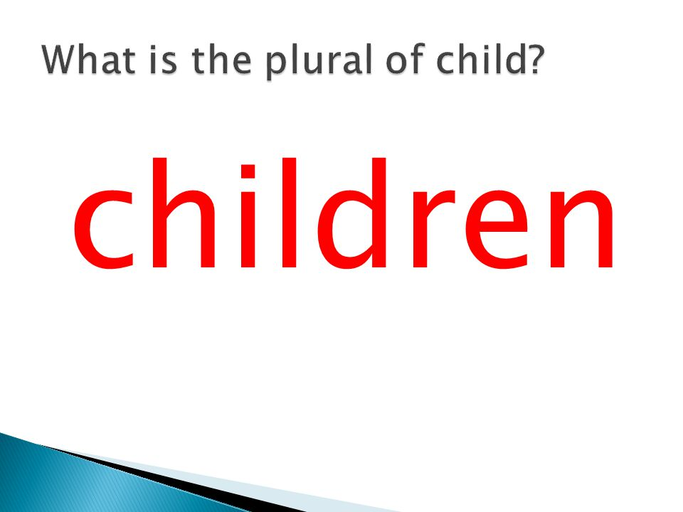 What is the plural of child