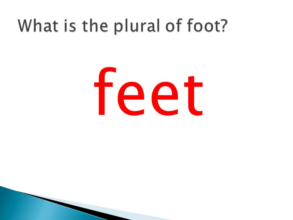 What is the plural of foot