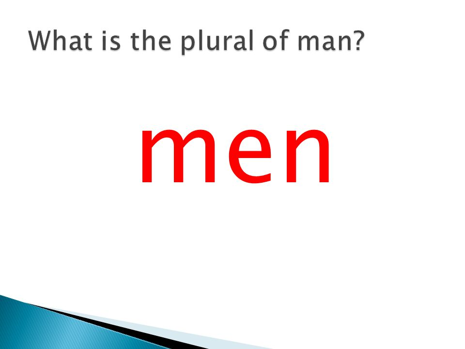 What is the plural of man