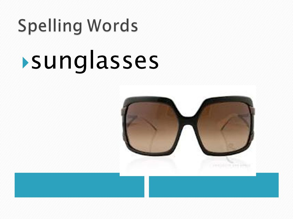 Spelling Words sunglasses