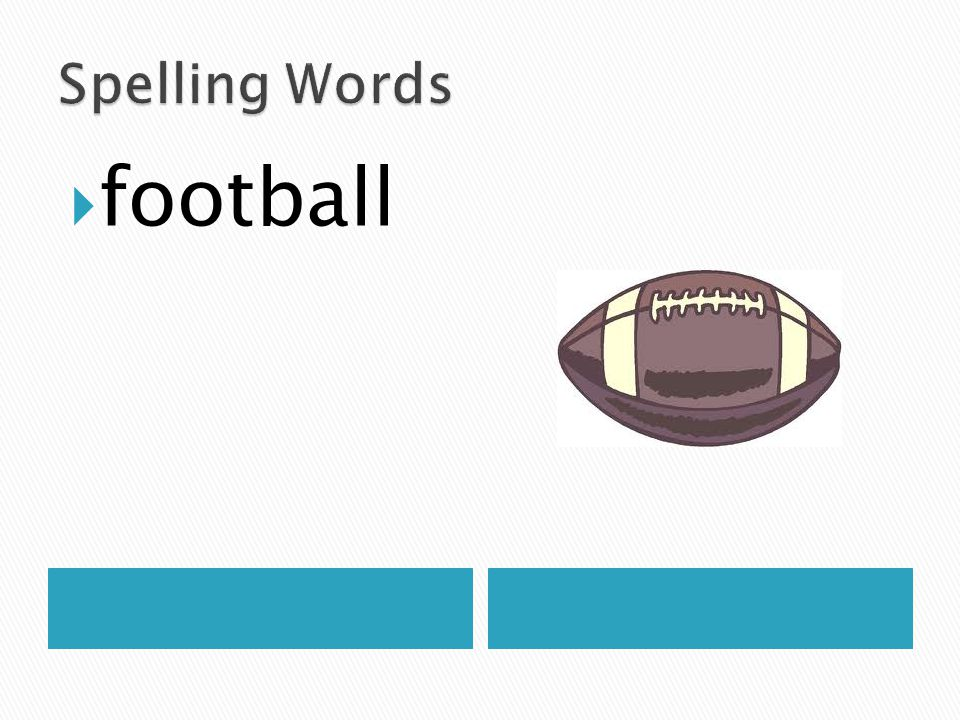 Spelling Words football
