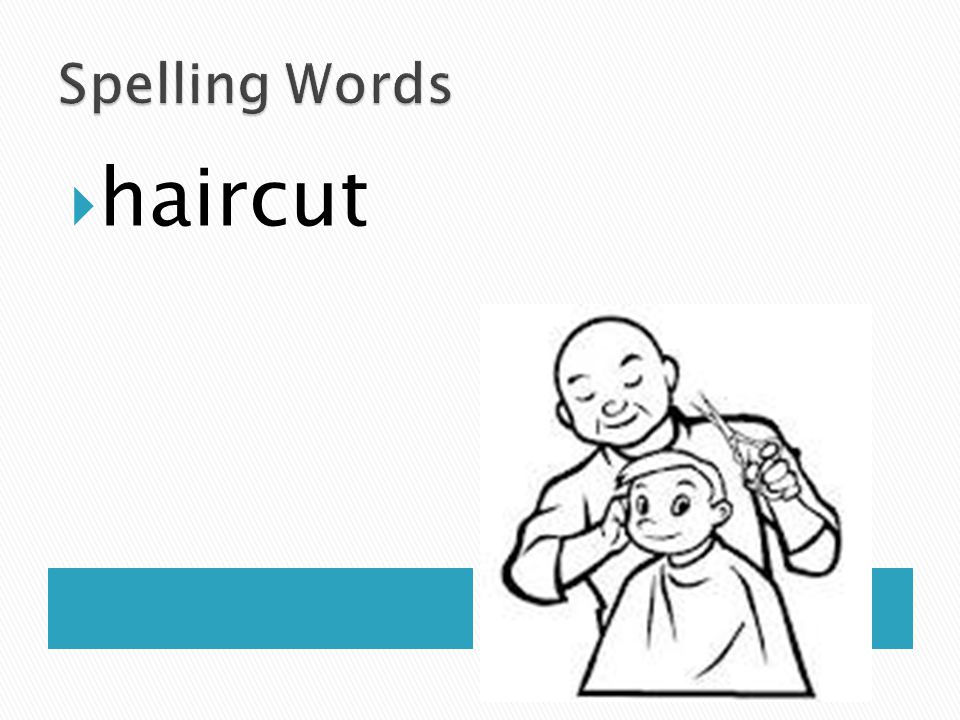 Spelling Words haircut