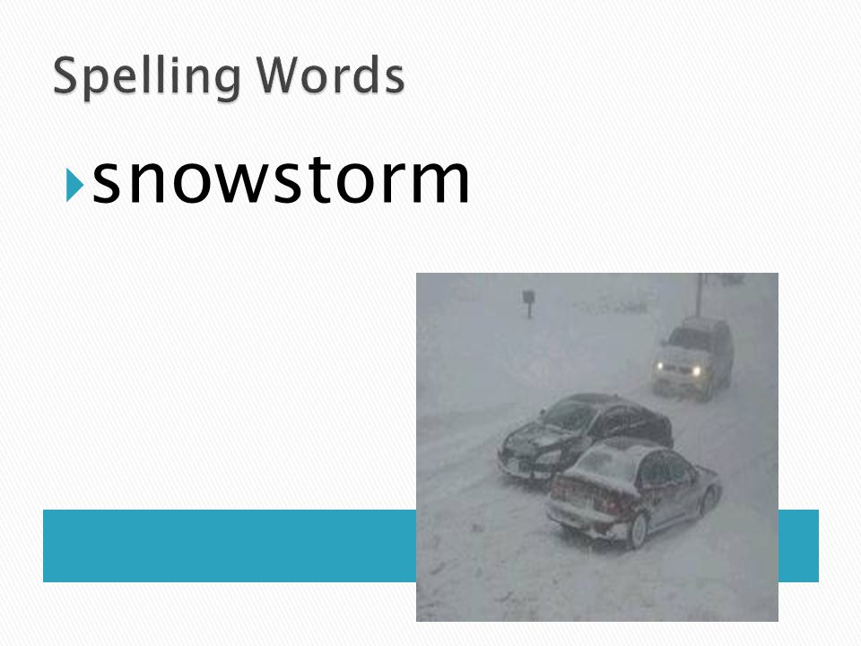 Spelling Words snowstorm