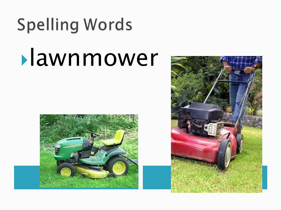 Spelling Words lawnmower