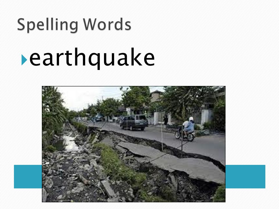 Spelling Words earthquake