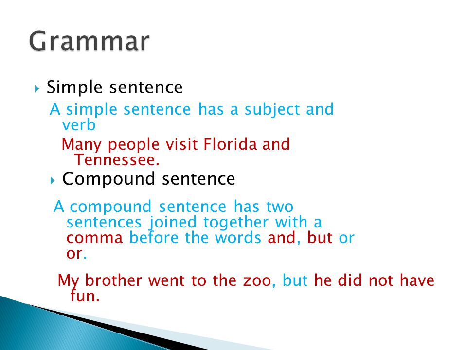 Grammar Simple sentence Compound sentence