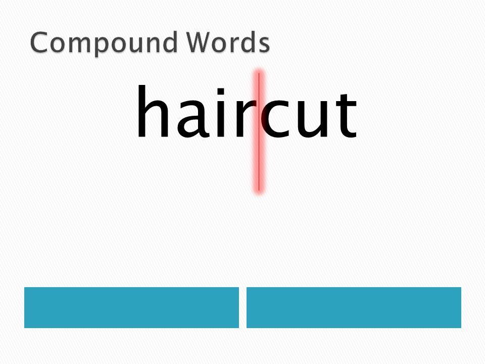 Compound Words haircut