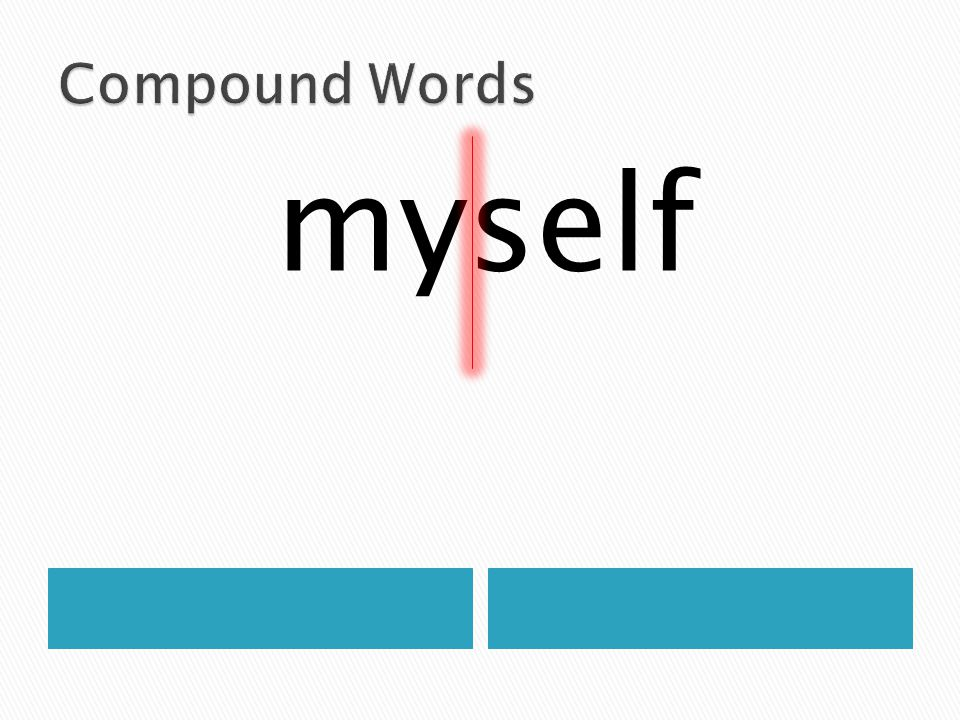 Compound Words myself