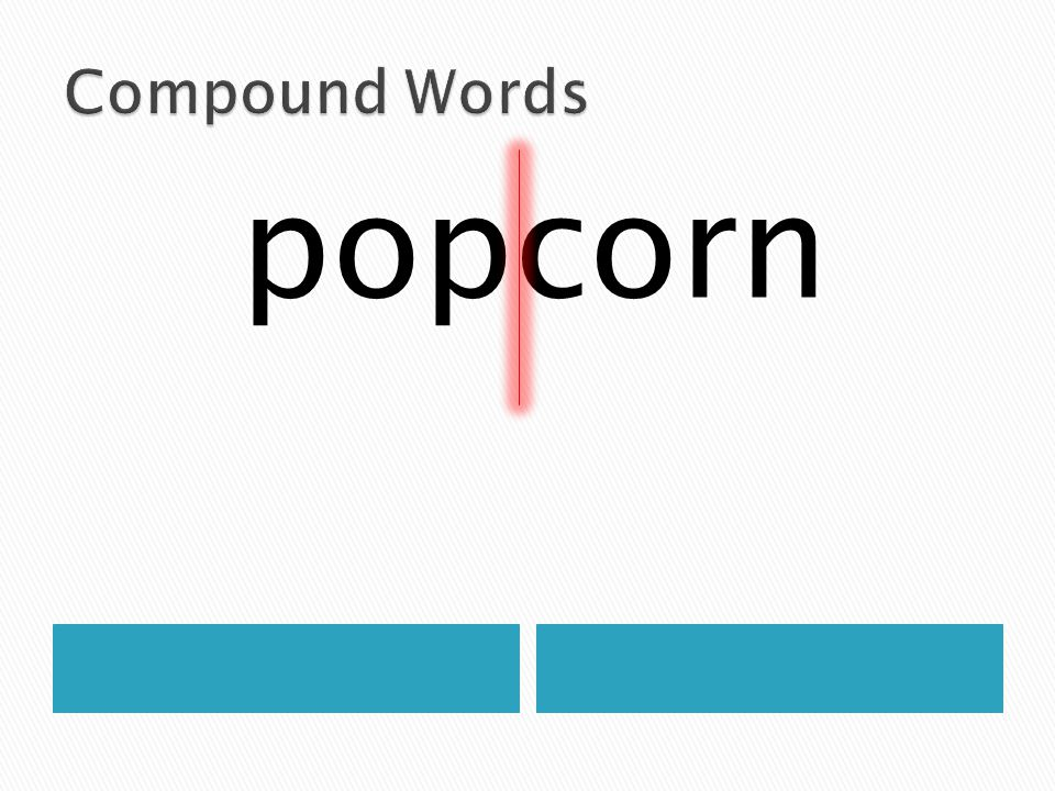 Compound Words popcorn