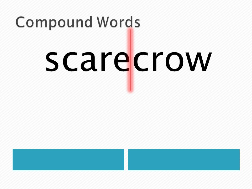 Compound Words scarecrow