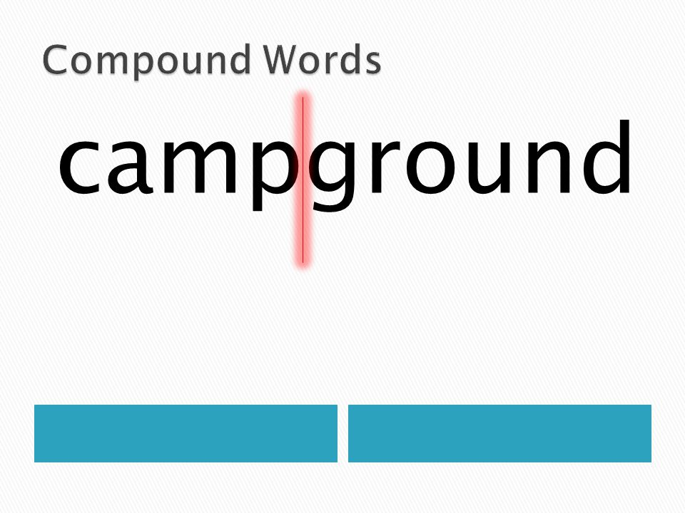Compound Words campground